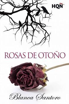 Rosas de otono - Blanca Santoro