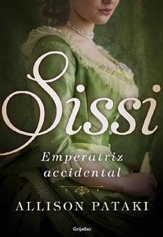 Leer Sissi, emperatriz accidental - Allison Pataki (Online)