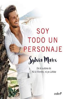 Soy todo un personaje (Volumen independiente) - Sylvia Marx
