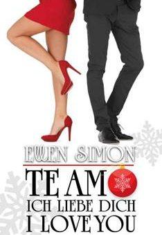 Te Amo, Ich Liebe Dich, I Love You - Ellen Simon