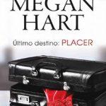 Leer Último destino: placer – Megan Hart (Online)
