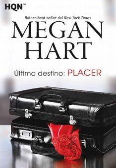 Leer Último destino: placer - Megan Hart (Online)