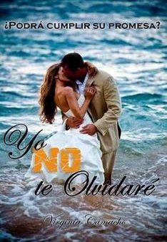 Leer Yo NO te olvidare - Virginia Camacho (Online)