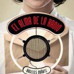 Leer El alma de la radio – Angeles Doñate (Online)
