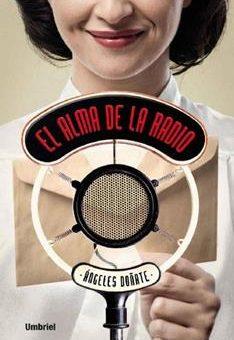 Leer El alma de la radio - Angeles Doñate (Online)