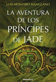 aventura de los Principes de Jade ., La - Luis Montero Manglano