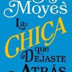 Leer La chica que dejaste atrás – Jojo Moyes (Online)
