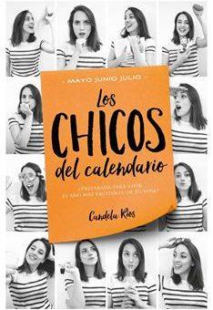 Leer Los chicos del calendario 3: Mayo, junio y julio - Candela Ríos (Online)
