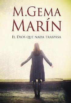 dios que nada traspasa, El - M. Gema Marin