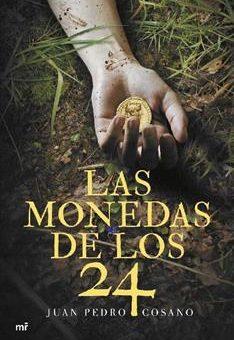 Leer Las monedas de los 24 - Juan Pedro Cosano (Online)