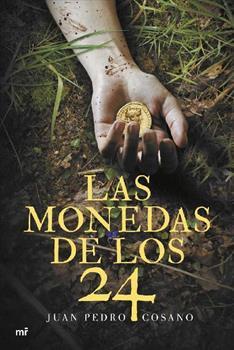 monedas de los 24, Las - Juan Pedro Cosano