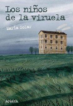 Leer Los niños de la viruela - María Solar (Online)