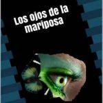 Leer Los ojos de la mariposa – Pablo de Frutos (Online)
