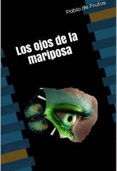 Leer Los ojos de la mariposa - Pablo de Frutos (Online)