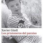 Leer Los prisioneros del paraíso – Xavier Güell (Online)