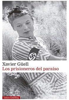 Leer Los prisioneros del paraíso - Xavier Güell (Online)