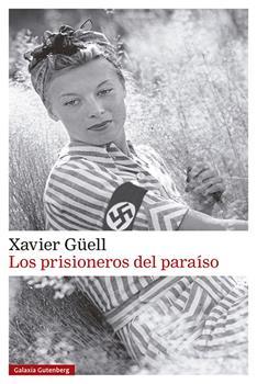 prisioneros del paraiso, Los - Xavier Guell