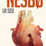 Leer La sed (Harry Hole 11) – Jo Nesbo (Online)