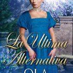 Leer La última alternativa – Ola Wegner (Online)