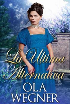 ultima alternativa, La - Ola Wegner
