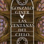 Leer Las ventanas del cielo – Gonzalo Giner (Online)