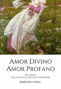 Leer Amor divino, amor profano - Sandra Ferrer Valero (Online)