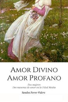 Amor divino, amor profano - Sandra Ferrer Valero