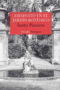 Asesinato en el Jardin Botanico - Santo Piazzese