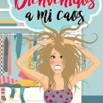 Leer Bienvenidos a mi caos – Raquel Díaz (Online)