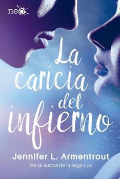 Caricia Del Infierno, La - Jennifer L. Armentrout
