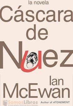 Leer Cáscara de nuez - Ian McEwan (Online)