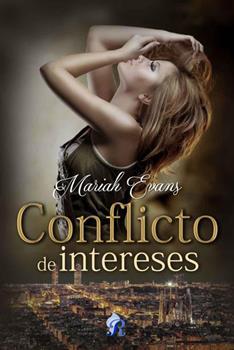 Conflicto de intereses - Mariah Evans