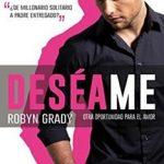 Leer Deséame, Otra oportunidad para el amor – Robyn Grady (Online)