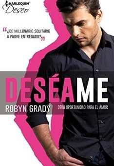 Leer Deséame, Otra oportunidad para el amor - Robyn Grady (Online)