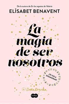Magia De Ser Nosotros (Bilogia Sofia 2), La - Elisabet Benavent