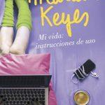 Leer Mi vida: instrucciones de uso – Marian Keyes (Online)