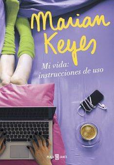 Leer Mi vida: instrucciones de uso - Marian Keyes (Online)