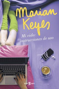 Mi vida_ instrucciones de uso - Marian Keyes