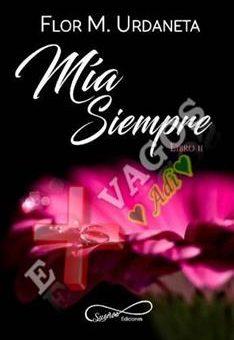 Leer Mía Siempre - Flor M. Urdaneta (Online)