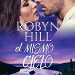 Leer El Mismo Cielo – Robyn Hill (Online)