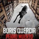 Leer Perro muerto – Boris Quercia (Online)