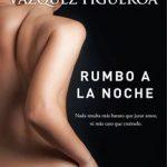 Leer Rumbo a la noche – Alberto Vázquez-Figueroa (Online)
