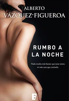Leer Rumbo a la noche - Alberto Vázquez-Figueroa (Online)