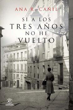 Si a Los Tres Anos no he Vuelto - Ana R. Canil
