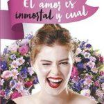 Leer El amor es inmortal y cual – Cristina Carro (Online)