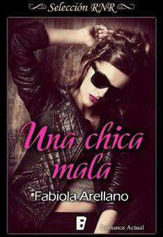 chica mala, Una - Fabiola Arellano