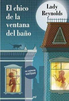 Leer El chico de la ventana del baño - Lady Reynolds (Online)