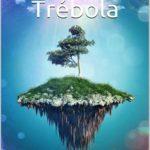 Leer La isla de Trébola – Merche Maldonado Ruiz (Online)