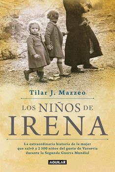 ninos de Irena, Los - Tilar J. Mazzeo