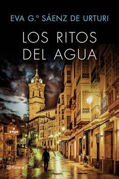 ritos del agua, Los - Eva Garcia Saenz de Urturi